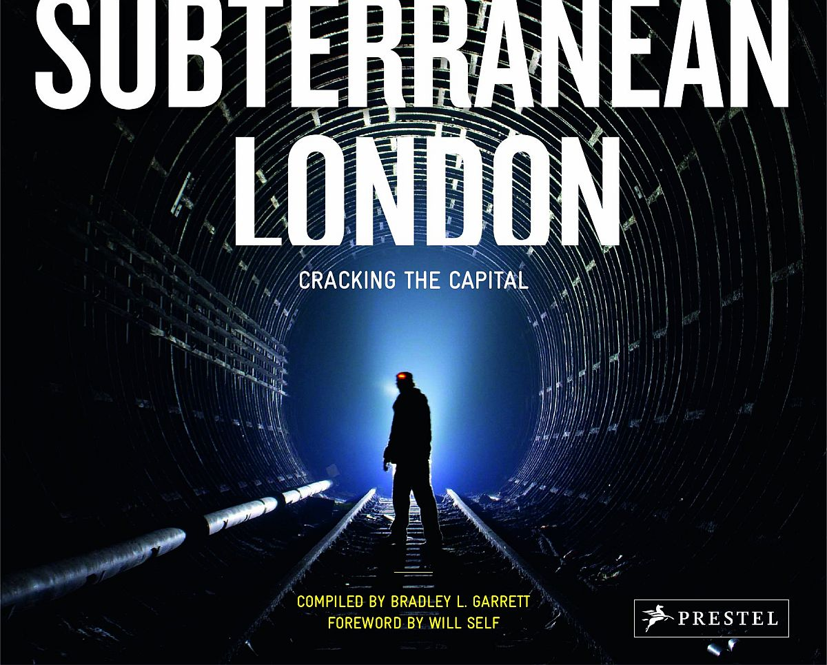 bradley-l-garrett-subterranean-london-cracking-the-capital-00-cover
